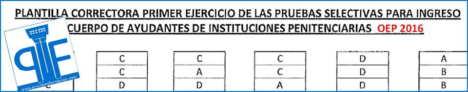 Plantilla Correctora Oficial del Primer Ejercicio 2016