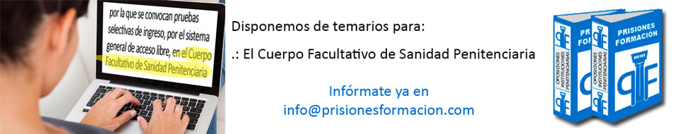 Convocatoria OEP 2016: Cuerpo de Facultativos de Sanidad Penitenciaria
